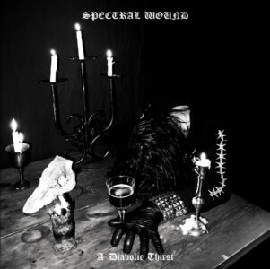 A Diabolic Thirst by Spectral Wound album review by Jahmeel Russell for Northern Transmissions
