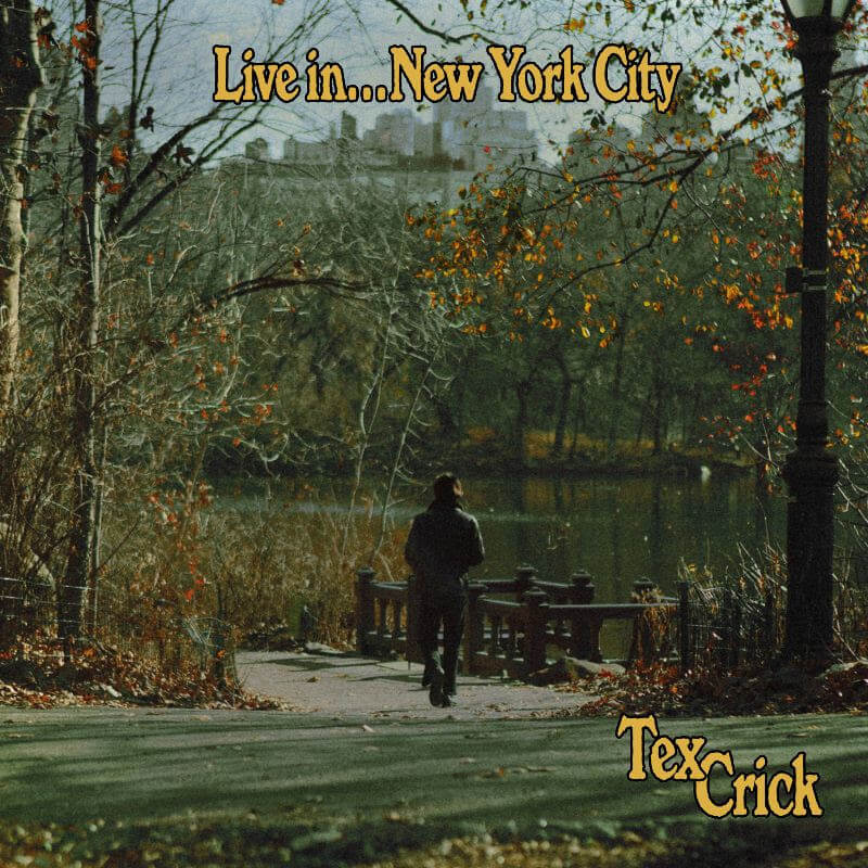 Tex Crick is known for his work with Iggy Pop, Weyes Blood, and Connan Mockasin, has just released his debut Live In... New York City