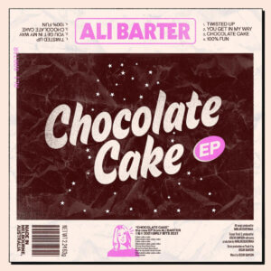 Ali Barter has announce her forthcoming Chocolate Cake EP. The album will drop on April 30th via Inertia Music/ [PIAS]