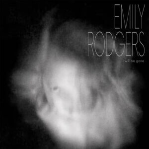 """Emily Rodgers Debuts New Single """"Believer."""" The Kramer-produced track is now available via Misra and streaming services"""