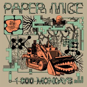 """Paper Mice Debut """"1-800-MONDAYS."""" The track is off the band's forthcoming release 1-800-Mondays, now available to pre-order via Three.one.G"""