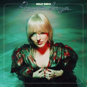 Singer/songwriter Molly Burch announces the release of her fourth studio album Romantic Images, out July 23rd via Captured Tracks