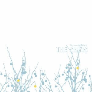 Sub Pop have released the 20th Anniversary remastered version of The Shins' debut album Oh, Inverted World