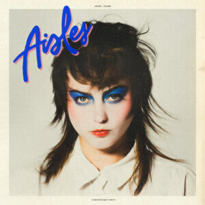 """Angel Olsen announced her Aisles EP, including covers of """"Gloria"""" (Laura Branigan), """"Eyes Without A Face"""" (Billy Idol), """"Safety Dance"""""""