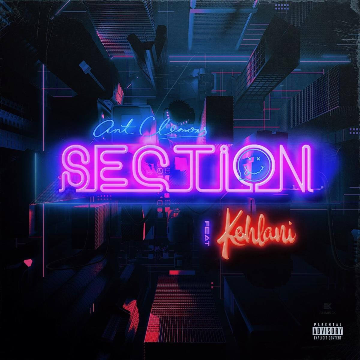 """""""Section"""" by Ant Clemons featuring Kehlani is Northern Transmissions Song of the Day. The track is off his current EP Happy 2 Be Here"""