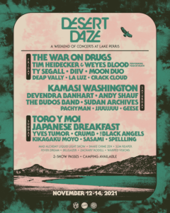 Desert Daze is returning to Lake Perris, CA for a weekend of shows from November 12 - 14, 2021. Headlining this year is The War on Drugs