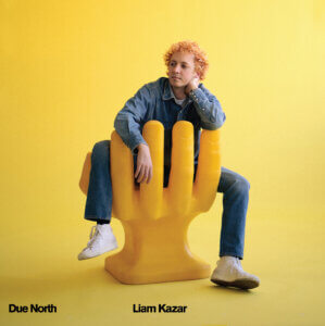 Chicago-raised musician, songwriter/chef Liam Kazar drops his his debut album, Due North on August 6, via Woodsist/Mare Records