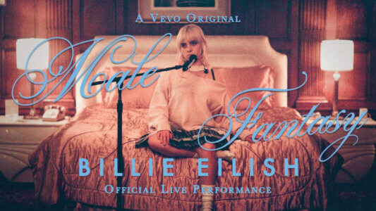 """Billie Eilish releases """"Male Fantasy"""" official live performance. The track is also available to steam via Darkroom/Interscope"""