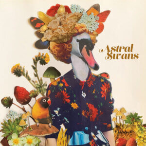"""""""Spiral"""" by Astral Swans featuring Julie Doiron is Northern Transmissions Song of the day"""