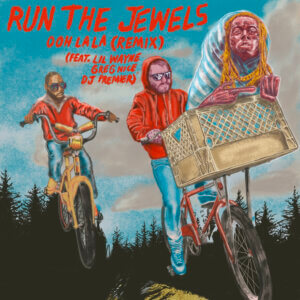 """Run The Jewels have dropped the Digital Deluxe version of RTJ4 and along with it, a new version of """"ooh la la"""" featuring Lil Wayne"""