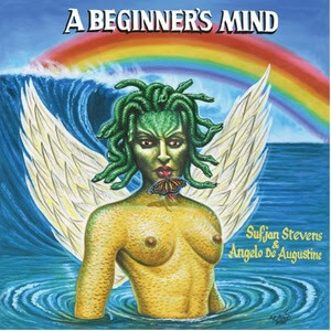 A Beginner's Mind by Sufjan Stevens & Angelo De Augustine album review by Brody Kenny for Northern Transmissions