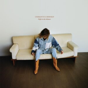 Highs in the Minuses by Charlotte Cornfield Album Review by Greg Rogers for Northern Transmissions