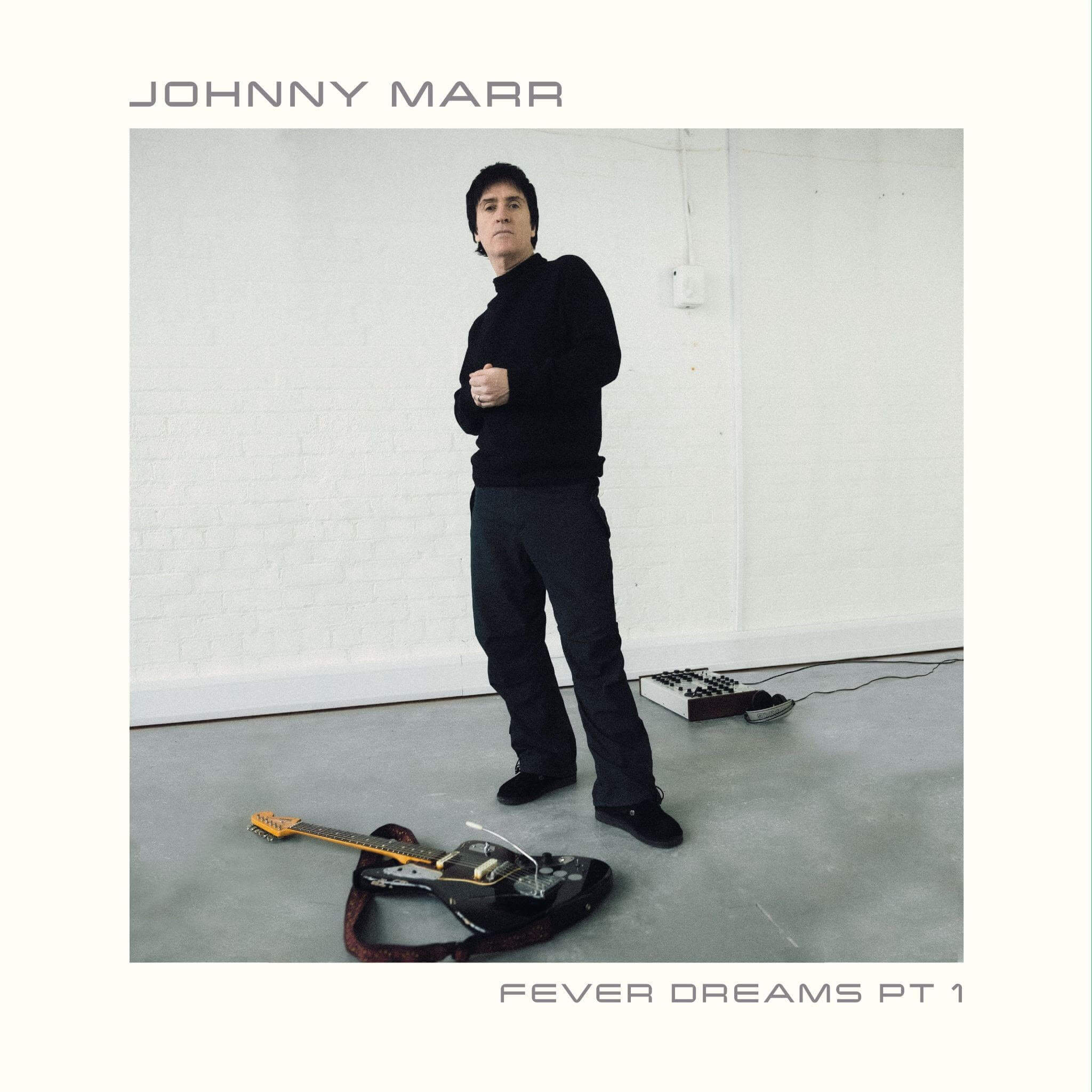 Fever Dreams Pts 1 by Johnny Marr Album review by Greg Walker for Northern Transmissions
